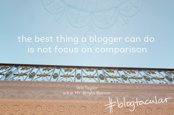 JOELIX.com | Blogtacular highlights - the best thing a blogger can do is not focus on comparison